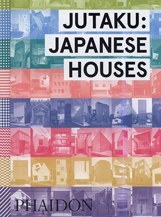 Jutaku: Japanese Houses